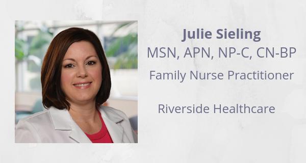 Julie Sieling, Family Nurse Practitioner, Riverside Healthcare